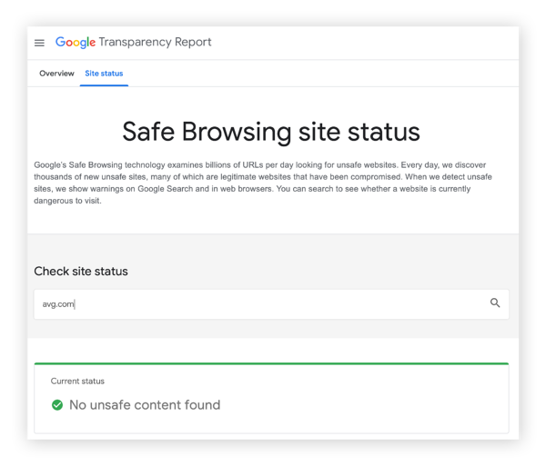 Google Safe Browsing is a free and easy website checker.