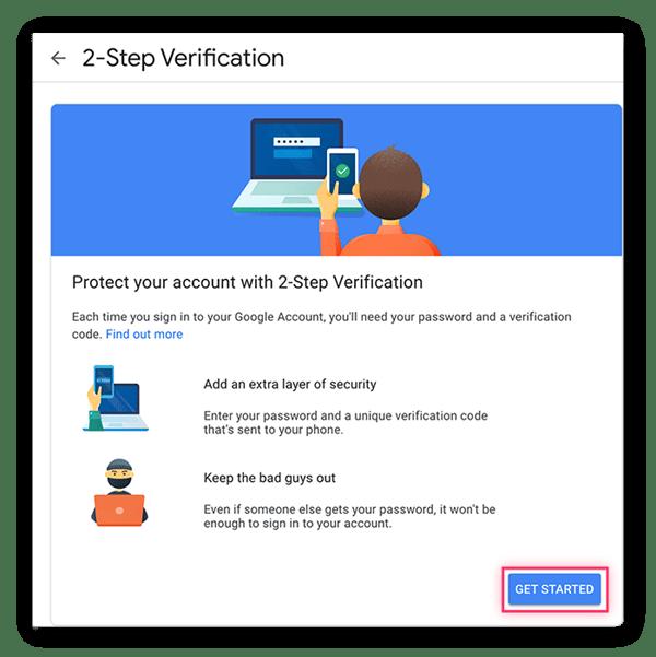 L'activation de la vérification en deux étapes ajoute une couche supplémentaire de sécurité. Cliquez sur Commencer.