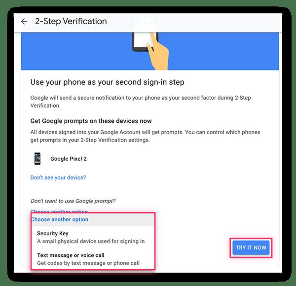 Im Menü zur Zwei-Schritt-Verifizierung können Sie eine Google-Eingabeaufforderung, einen Sicherheitsschlüssel, eine Textnachricht oder einen Sprachanruf als zweiten Identifizierungsschritt verwenden.