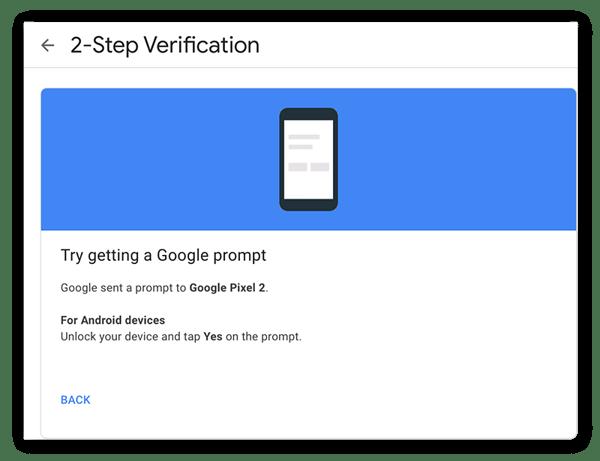 Google envoie alors une invite test sur votre téléphone pour vérifier que tout fonctionne.