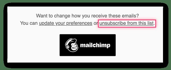 Die meisten Marketing-E-Mails bieten ganz unten die Möglichkeit, sich von der E-Mailliste abzumelden.