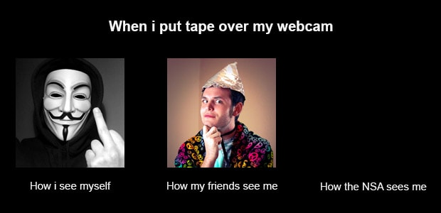 Humorous image of how me, my friends, and the NSA see me when I put tape over my webcam